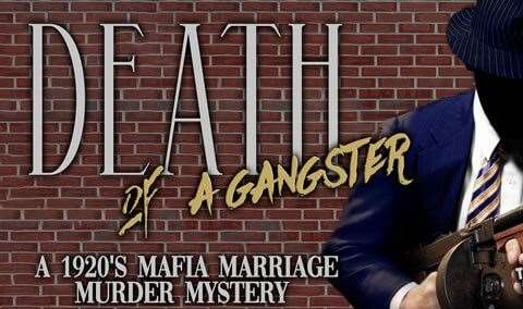 Death of a Gangster Murdery Mystery Dinner