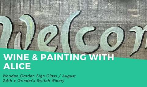Wine & Painting with Alice Waugh-Garden Signs