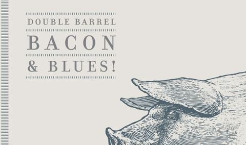 Double Barrel, Bacon & Blues