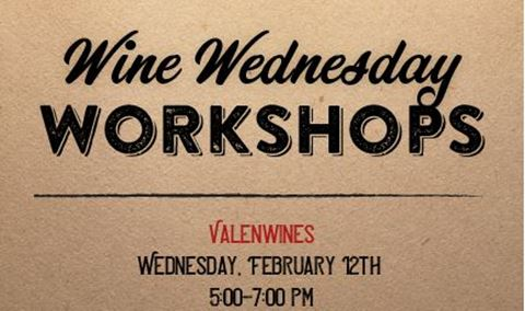Wine Wednesday Workshop - ValenWINES