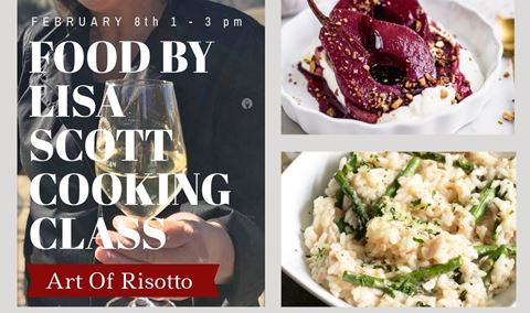 FOOD BY LISA SCOTT COOKING CLASS - ART OF RISOTTO