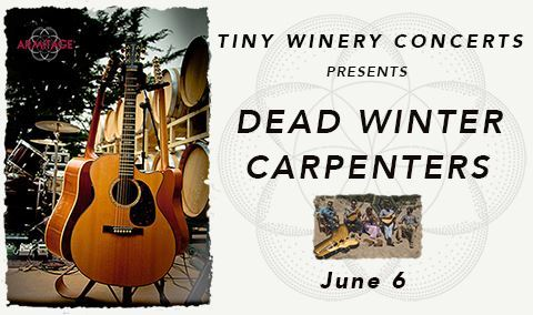 Tiny Winery Concerts Presents Dead Winter Carpenters Image