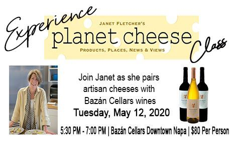 Wine and Cheese Pairing Class with Janet Fletcher