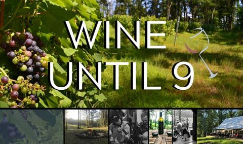 Wine Until 9: 2nd Saturday July 11th