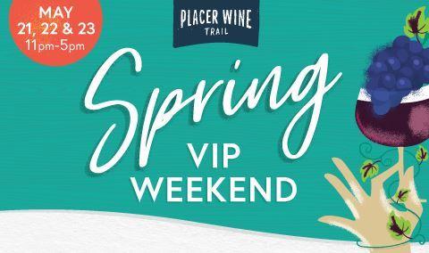 Placer Wine Trail Spring VIP Weekend Img
