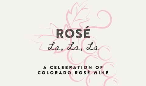 Rosé La La La - A Celebration of Colorado Rosé Wine: Session #1 Img