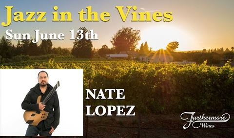 Jazz in the Vines : Nate Lopez Img