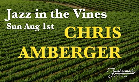 Jazz in the Vines : Chris Amberger & Jeremy Lieber Img
