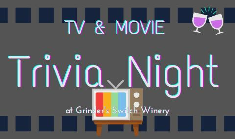 Trivia Night at Grinder's Switch - Movie & TV Edition!! Img