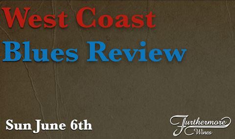 West Coast Blues Review