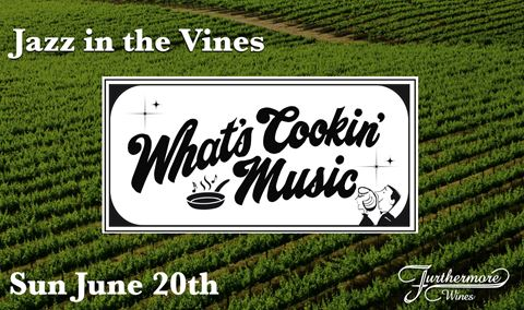 Jazz in the Vines : What's Cookin' Music Img