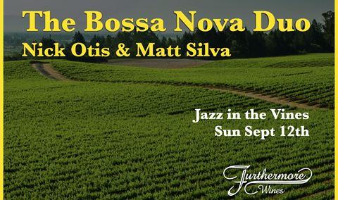 Jazz in the Vines : Nick Otis & Matt Silva - The Bossa Nova Duo Img