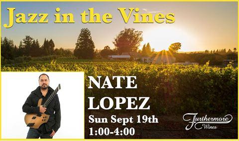 Jazz in the Vines : Nate Lopez Img