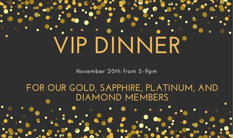 Exclusive VIP Dinner for our Gold, Platinum, Sapphire, and Diamond Members Img