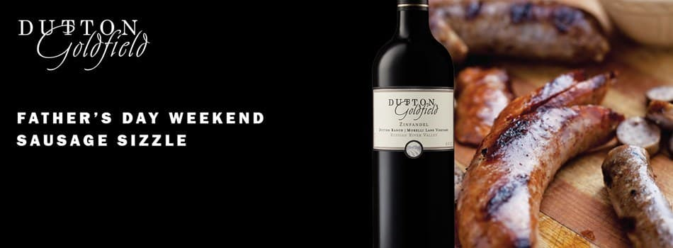 Purchase Tickets to Father's Day Weekend Sausage Sizzle at Dutton-Goldfield Winery on CellarPass