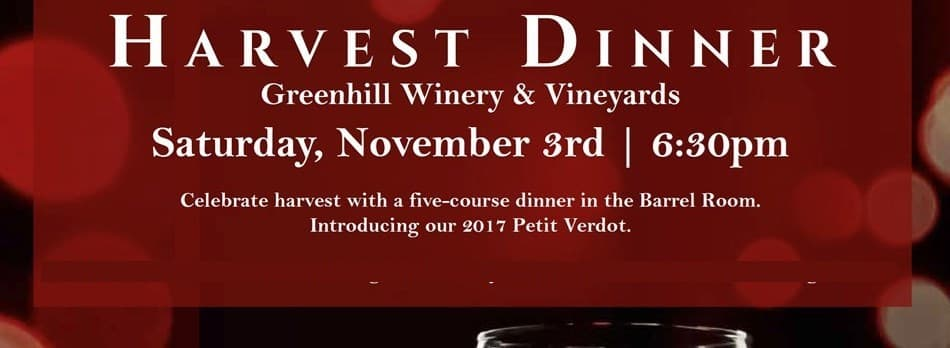 Purchase Tickets to Harvest Dinner at Greenhill Winery & Vineyards on CellarPass