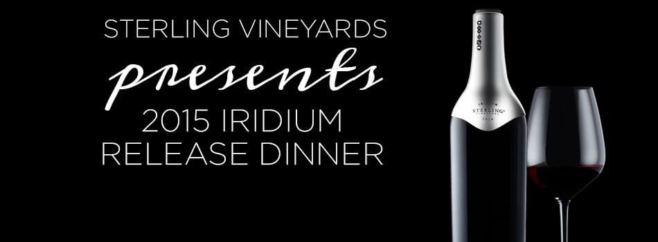 Purchase Tickets to 2015 Iridium Release Dinner at Sterling Vineyards on CellarPass