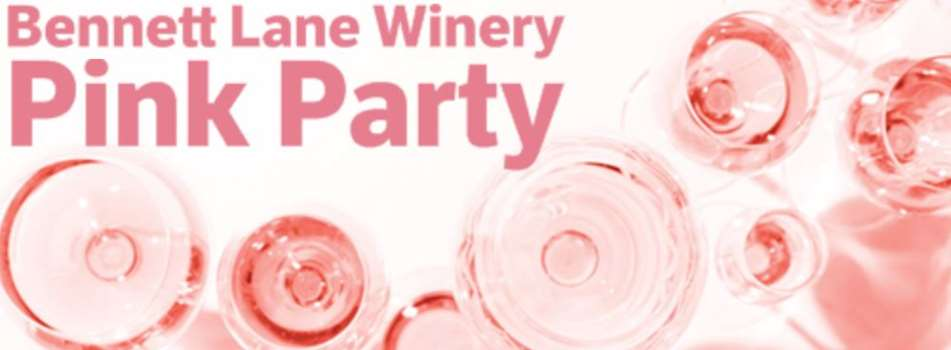 Purchase Tickets to Pink Party at Bennett Lane Winery on CellarPass