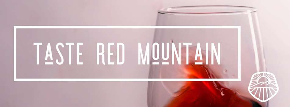 Purchase tickets online to Taste Red Mountain for Trade