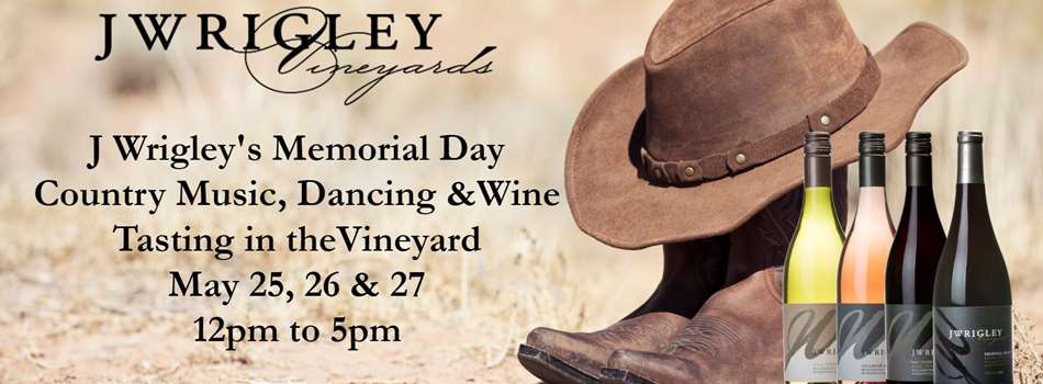 Purchase Tickets to J Wrigley's Country Western Memorial Day Celebration Monday 5/27/2019 at J Wrigley Vineyards on CellarPass