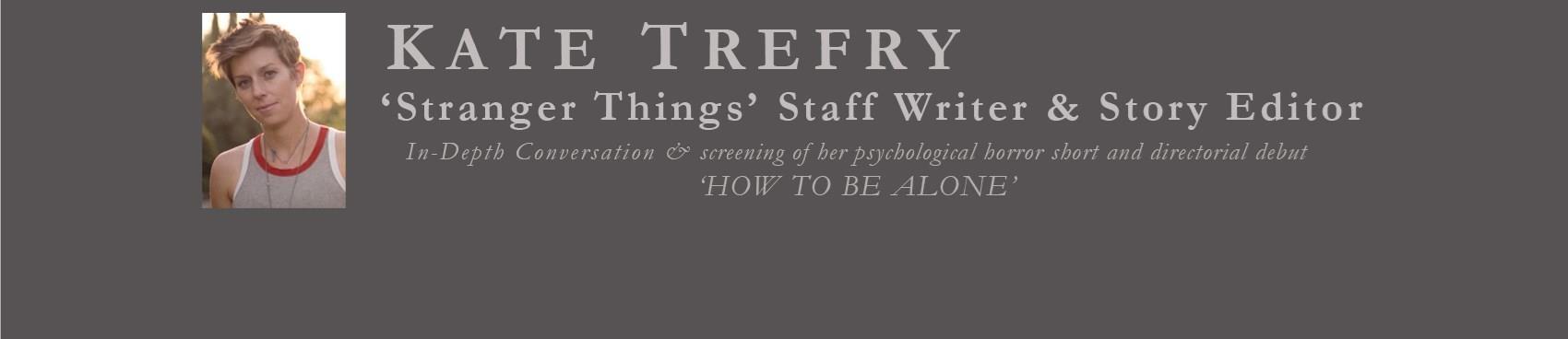'StoryTellers' Meet the Filmmaker: Kate Trefry of Stranger Things