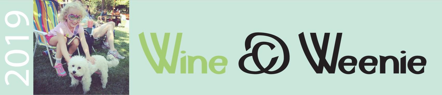 Wine & Weenie!