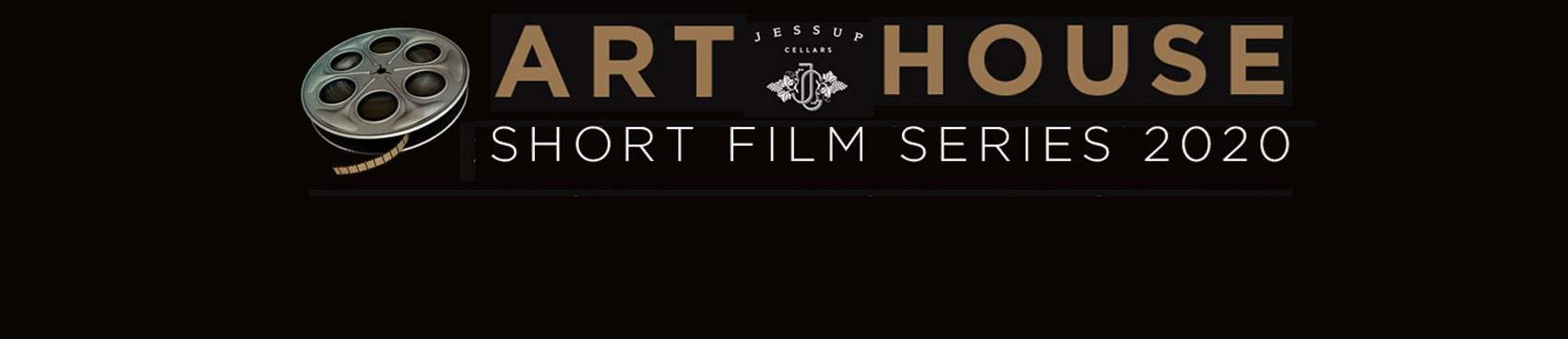 Purchase Tickets to Art House Short Film Series – Feb 8 at Jessup Cellars on CellarPass