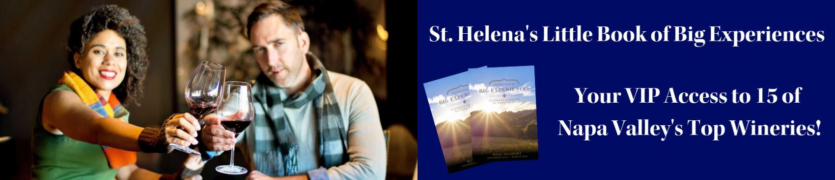 Purchase Tickets to St. Helena's Little Book of Big Experiences at St. Helena Chamber of Commerce on CellarPass