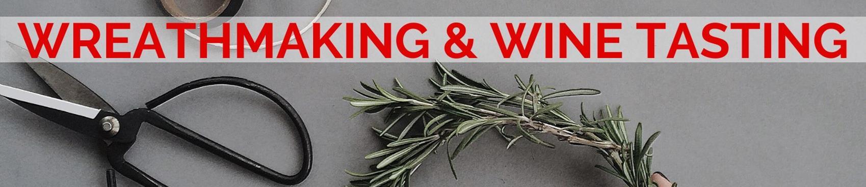 Purchase Tickets to Wreath Making Workshop and Wine Tasting at Black Ridge Vineyards at Black Ridge Vineyards on CellarPass