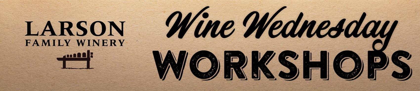 Wine Wednesday Workshop - ValenWINES