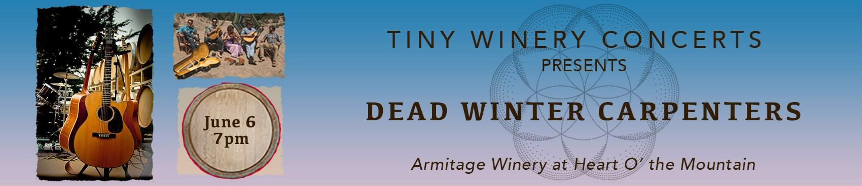 Tiny Winery Concerts Presents Dead Winter Carpenters