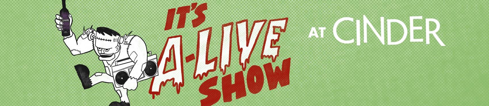 It's A-LIVE at Cinder Halloween Concert!