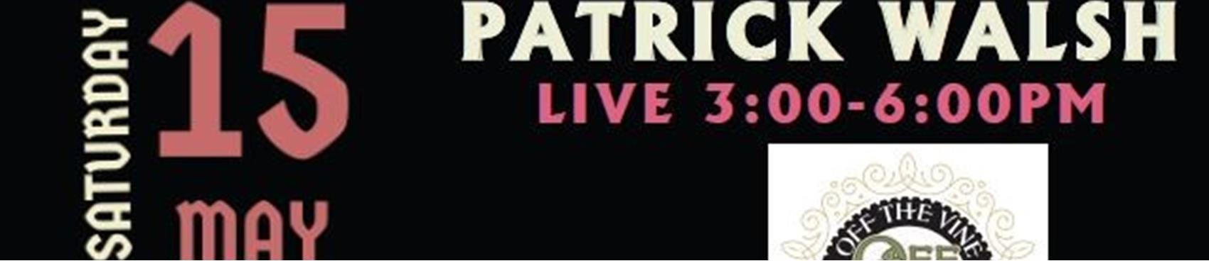 Food, Wine & Live Music by Patrick Walsh