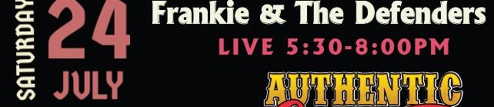 Food, Wine & Live Music by Frankie & The Defenders