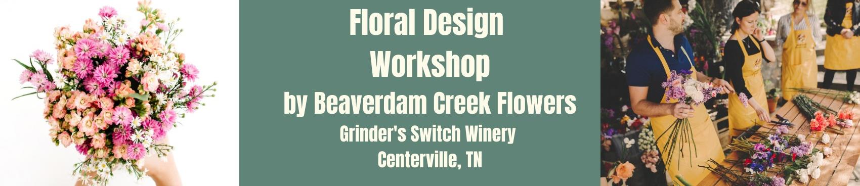 Floral Design Workshop with Beaverdam Creek Flowers