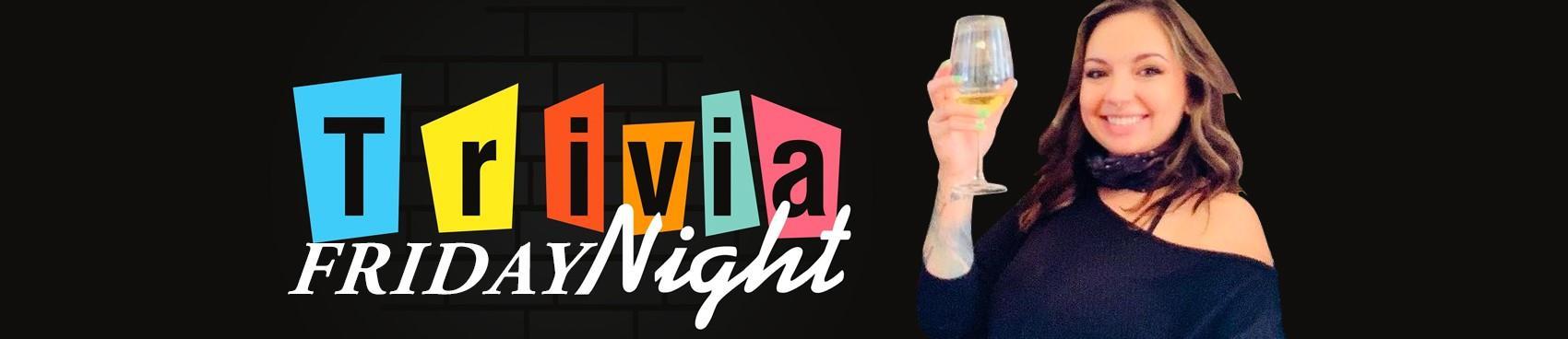 Trivia Night on Fridays