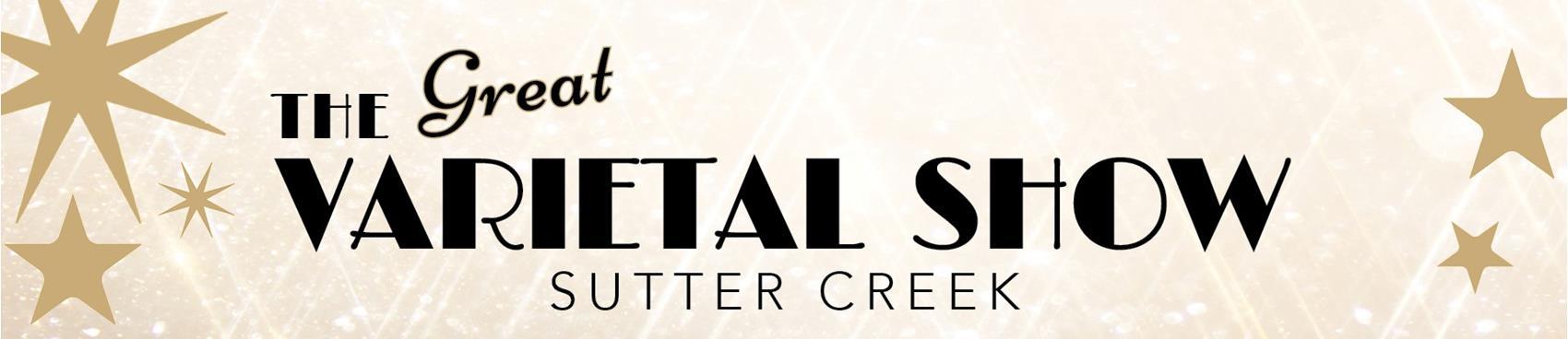 The Great Sutter Creek Varietal Show
