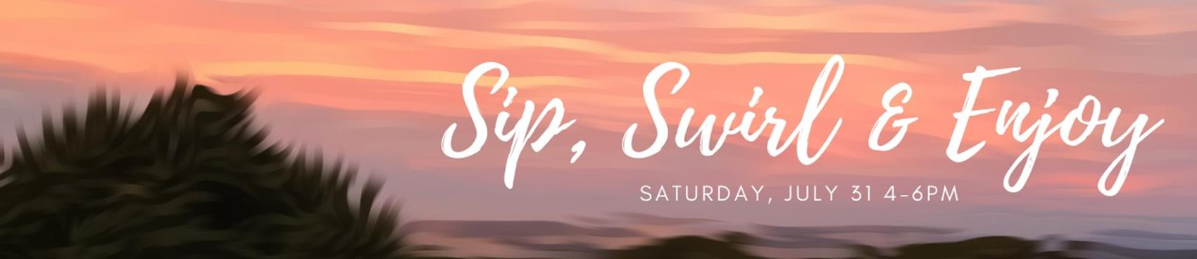 Sip, Swirl, & Enjoy