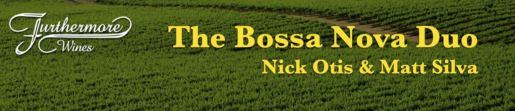 Jazz in the Vines : Nick Otis & Matt Silva - The Bossa Nova Duo