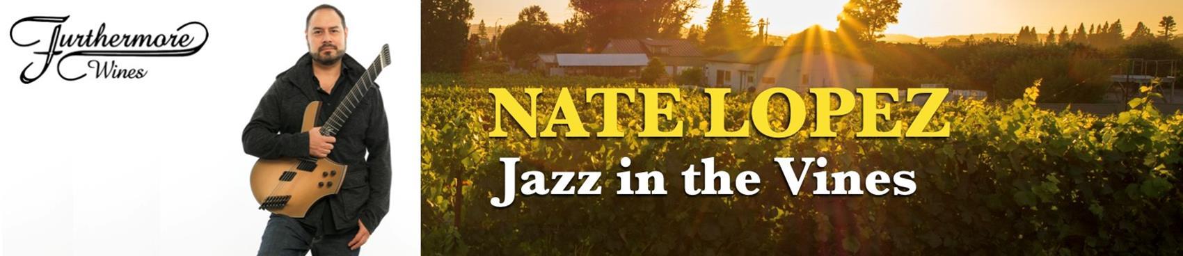 Jazz in the Vines : Nate Lopez